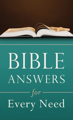 Bible Answers For Every Need  -     By: Clarence Blasier