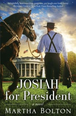 Josiah for President: A Novel - eBook  -     By: Martha Bolton