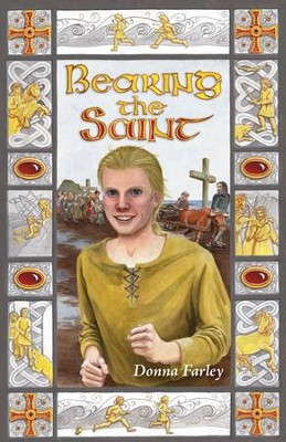 Bearing the Saint  -     By: Donna Farley
