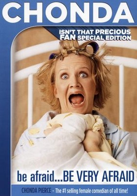 Be Afraid . . . Be Very Afraid, Fan Special Edition   -     By: Chonda Pierce