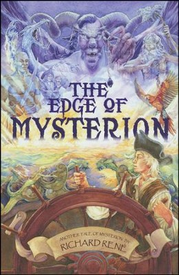 The Edge of Mysterion: Another Tale of Mysterior  -     By: Richard Rene
