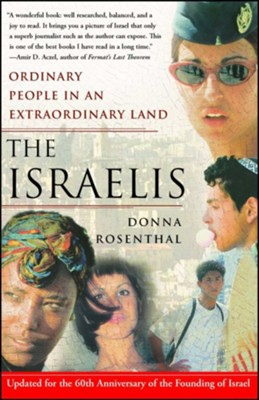 The Israelis: Ordinary People in an Extraordinary Land  -     By: Donna Rosenthal