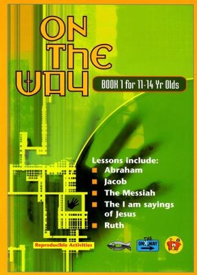 On The Way for 11-14s, Book 1   -     By: TNT Ministries