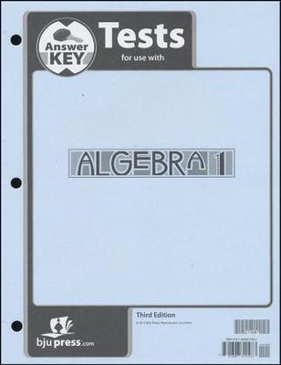 BJU Algebra 1 Grade 9 Test Pack Answer Key, Third Edition    -