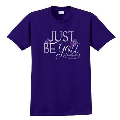 Just Be You Shirt, Purple, Large  -