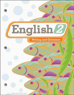 BJU English 2: Writing & Grammar, Student Worktext, Second Edition  (Updated Copyright)  -