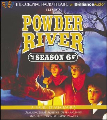 Powder River - Season Six - A Radio Dramatization on CD  -     Narrated By: The Colonial Radio Players     By: Jerry Robbins