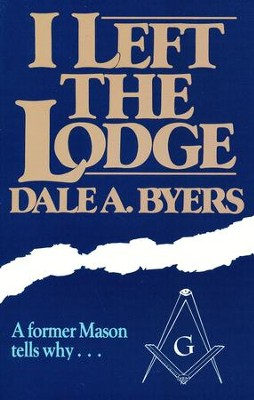 I Left the Lodge  -     By: Dale Byers