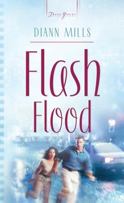 Flash Flood - eBook  -     By: DiAnn Mills