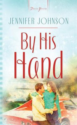 By His Hand - eBook  -     By: Jennifer Johnson