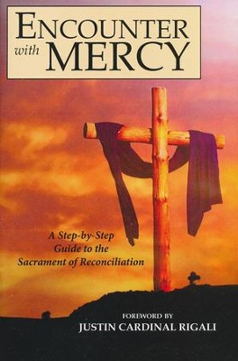 Encounter with Mercy: A Step-by-Step Guide to the Sacrament of Reconciliation  -     By: Circle Press