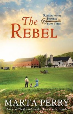 #3: The Rebel  -     By: Marta Perry