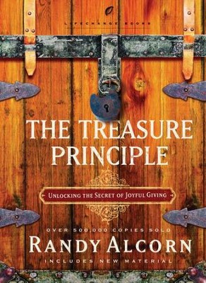 The Treasure Principle: Discovering the Secret of Joyful Giving - eBook  -     By: Randy Alcorn