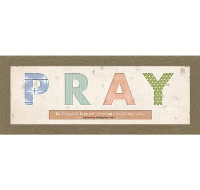 Pray Cut-Out, Philippians 4:6-7, Framed Art  -