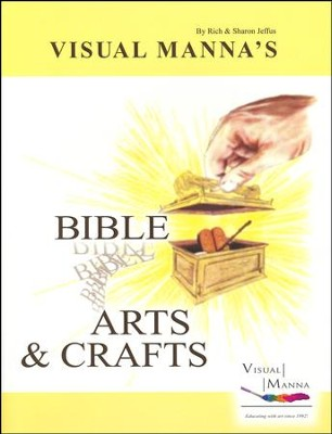 Visual Manna's Bible Arts and Crafts   -     By: Sharon Jeffus