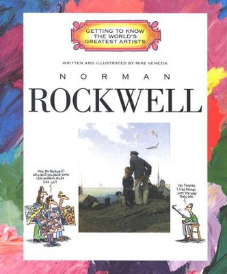 Getting to Know the World's Greatest Artists: Norman Rockwell   -