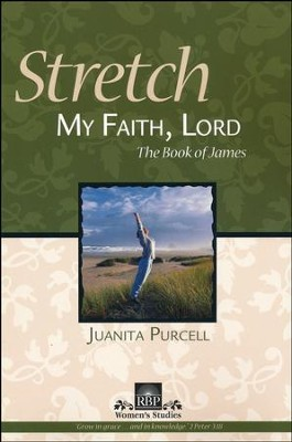 Stretch My Faith, Lord  -     By: Juanita Purcell