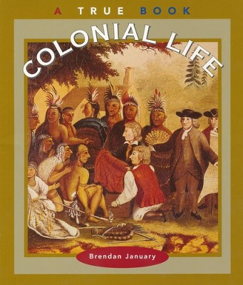 Colonial Life  -     By: Brendan January