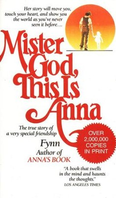 Mister God, This is Anna   -     By: Anna Fynn