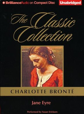 Jane Eyre - unabridged audio book on CD  -     Narrated By: Susan Ericksen     By: Charlotte Bronte