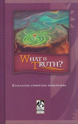BJU What is Truth? Student Text (Updated Copyright)    -
