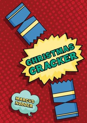 Christmas Cracker  -     By: Marcus Nodder