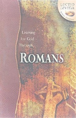 Listening to God Through Romans, Lectio Divina Bible Studies   -