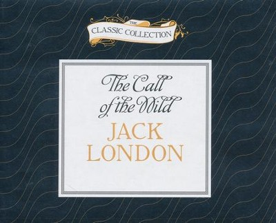 Call of the Wild - unabridged audio book on CD  -     Narrated By: Roger Dressler     By: Jack London