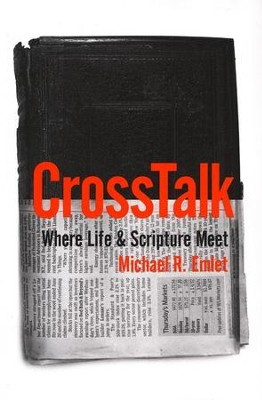 Cross Talk: Where Life and Scripture Meet  -     By: Michael R. Emlet