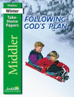 Following God's Plan Middler (Grades 3-4) Take-Home Papers  -