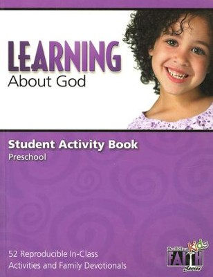 Learning About God Student Activity Book Volume: 52 Reproducible In-Class Activities and Family Devotionals  -