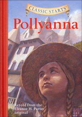 Pollyanna  -     By: Eleanor H. Porter