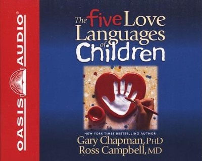 The Five Love Languages Of Children Abridged Audiobook Cd By Gary Chapman