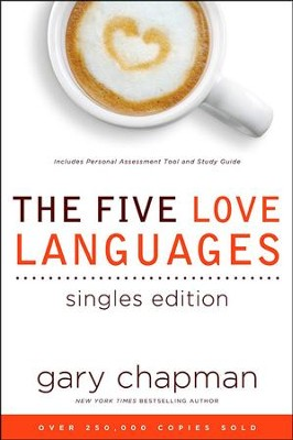 The Five Love Languages, Singles Edition   -     By: Gary Chapman