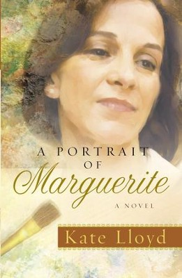 A Portrait of Marguerite: A Novel - eBook  -     By: Kate Lloyd