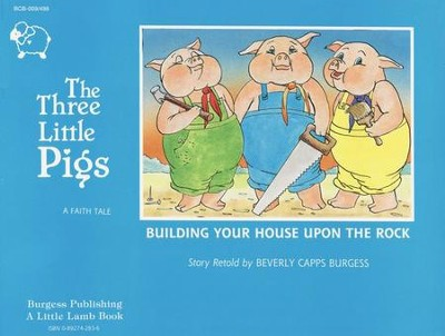 Three Little Pigs  -     By: Beverly Capps Burgess