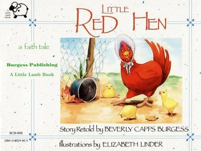 The Little Red Hen   - Slightly Imperfect  -     By: Beverly Capps Burgess