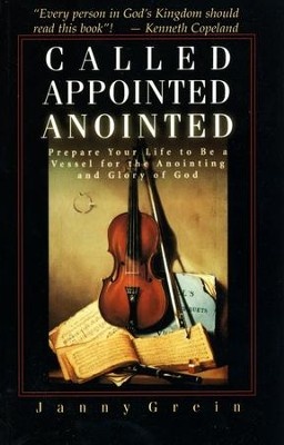 Called, Appointed, Annointed   -     By: Janny Grein