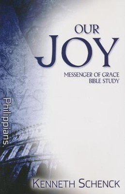 Our Joy: Philippians  -     By: Kenneth Schenck