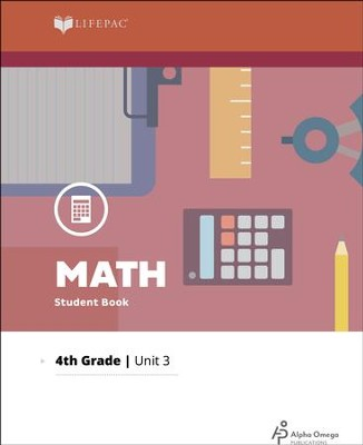 Lifepac Math Grade 4 Unit 3: Sequencing, Rounding, Estimate   -