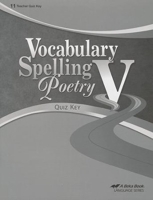 Abeka Vocabulary, Spelling, & Poetry V Quiz Key   -