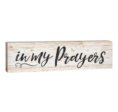 In My Prayers, Stick Plaque, Small  -