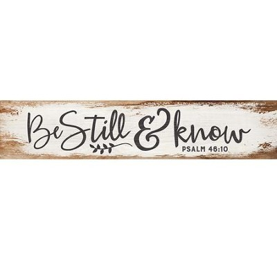 Be Still & Know, Simple Stick  -