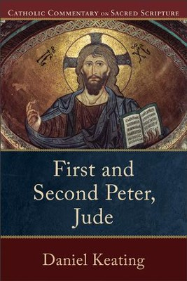First and Second Peter, Jude - eBook  -     By: Daniel Keating