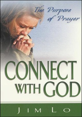 Connect with God  -     By: Jim Lo