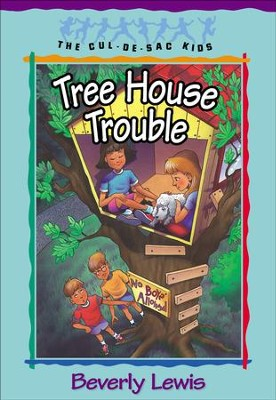 Tree House Trouble - eBook  -     By: Beverly Lewis