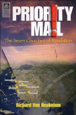 Priority Mail: The Seven Churches of Revelation  -     By: Richard Van Heukelum