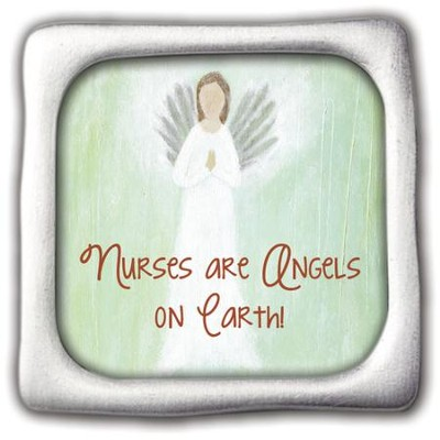 Nurses Are Angels, Square Magnet  -     By: Caroline Simas