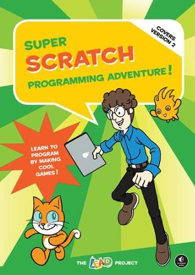 Super Scratch Programming Adventure! (Covers Version 2)  -