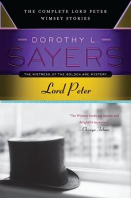 Lord Peter: The Complete Lord Peter Wimsey Stories   -     By: Dorothy L. Sayers